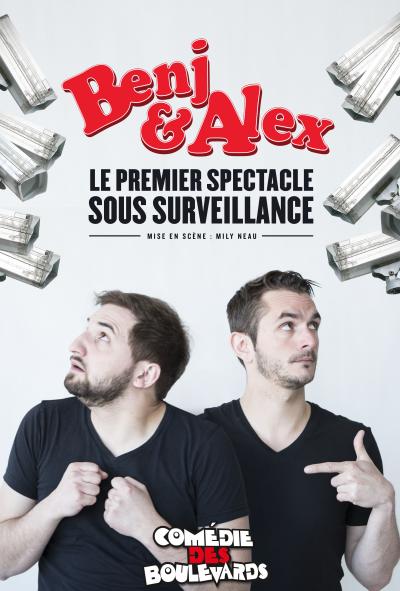 Benj & Alex Sous surveillance