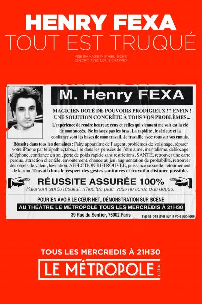 Henry Fexa dans Tout est truqué