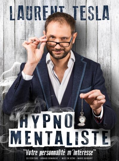 Laurent Tesla dans Hypno Mentaliste
